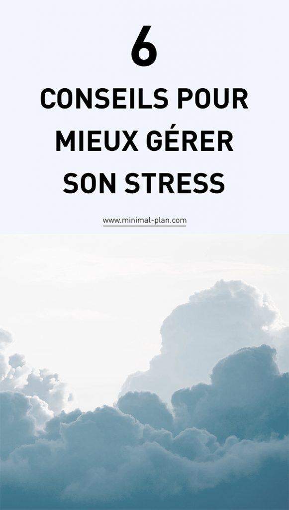 Comment mieux gérer le stress