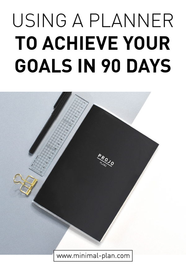How to achieve your goals in 90 days