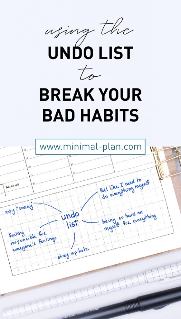 how to break bad habits with the undo list
