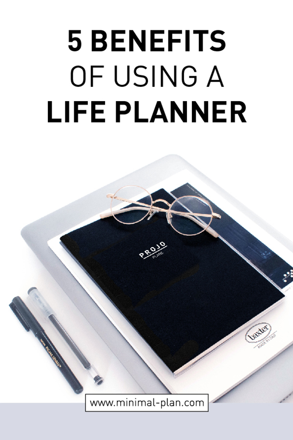 5 benefits of using a life planner
